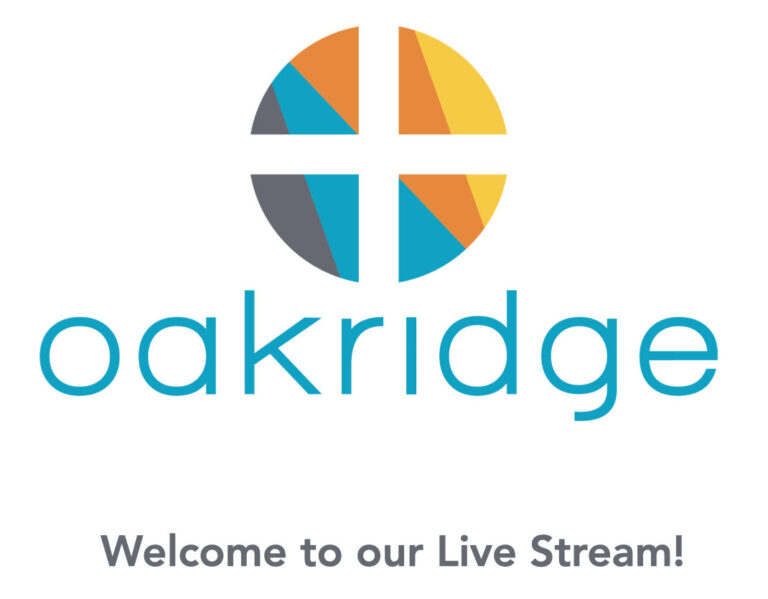 "Image of Oakridge Logo and copy that reads ""Welcome to our Live Stream"" and links to YouTube"
